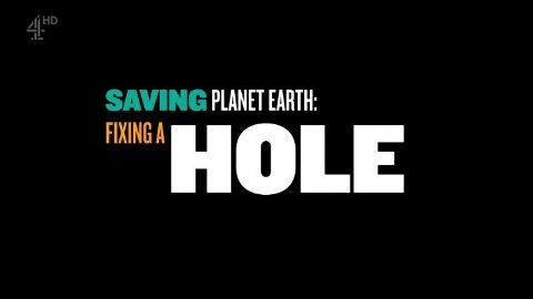 Saving Planet Earth: Fixing a Hole