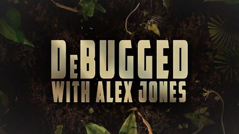 Debugged with Alex Jones