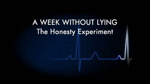A Week Without Lying