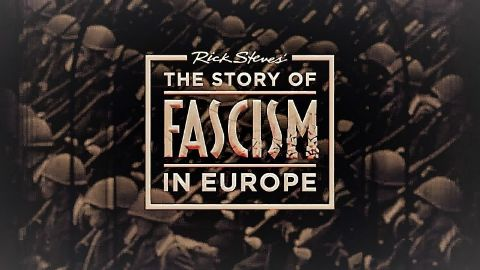 The Story of Fascism in Europe