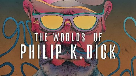 The Worlds of Philip K Dick