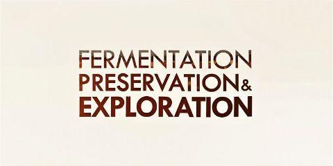 Fermentation Preservation & Exploration