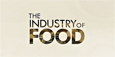 The Industry of Food