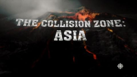 Geologic Journey 2: The Collision Zone: Asia