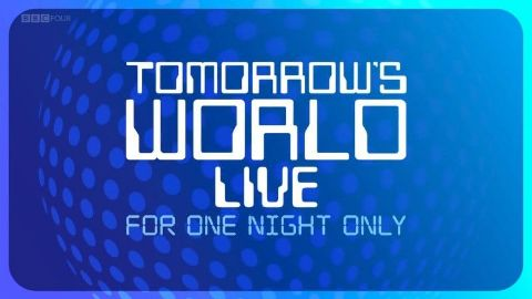 Tomorrow's World Live: For One Night Only