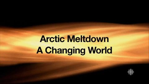 Arctic Meltdown: Changing World