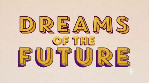 Dreams of the Future