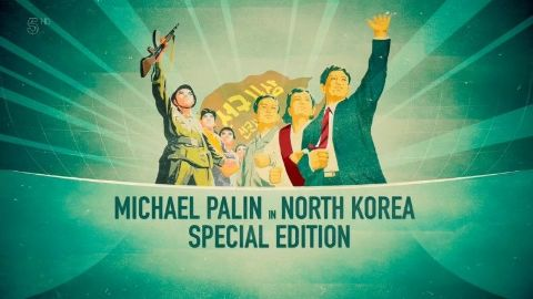 Michael Palin in North Korea: Special Edition